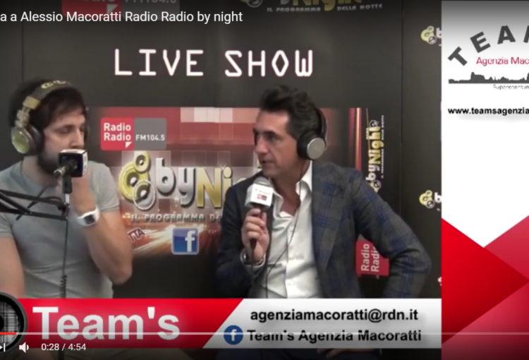 Intervista ad Alessio Macoratti a Radio Radio by Night